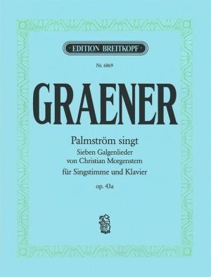 Graener: Palmström Singt op. 43a