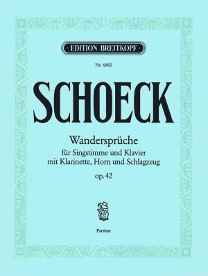Othmar Schoeck: Wandersprueche Op. 42