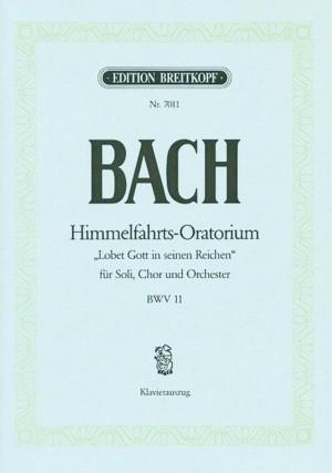 Bach, J S: Lobet Gott in seinen Reichen BWV 11