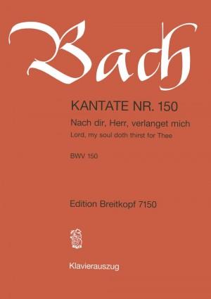 Bach, J S: Nach dir, Herr, verlanget mich BWV 150