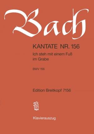 Bach, J S: Ich steh mit einem Fuss im Grabe BWV 156