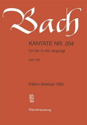 Bach, J S: Ich bin mir vergnuegt BWV 204