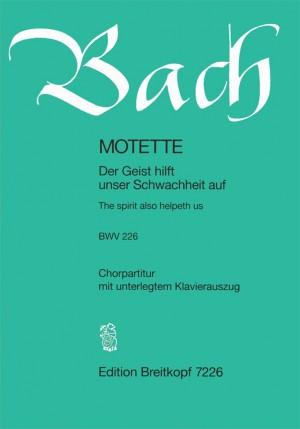 Bach, J S: The spirit also helpeth us BWV 226  BWV 226