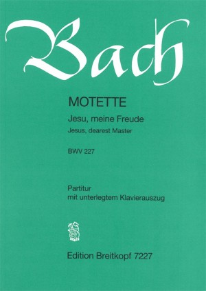 Bach, J S: Jesus, dearest Master BWV 227  BWV 227 Product Image
