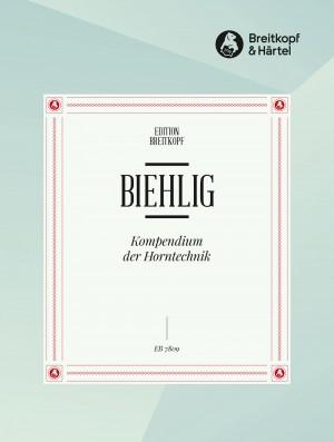 Biehlig: Kompendium der Horntechnik