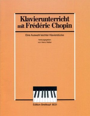 Chopin: Auswahl Leichter Originalwerke