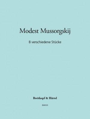 Mussorgskij: Acht verschiedene Stücke