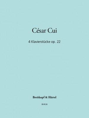 Cui: Vier Klavierstücke op. 22