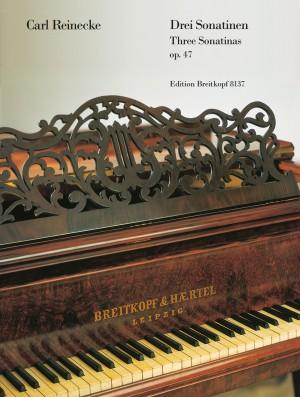 Reinecke: Drei Sonatinen op. 47