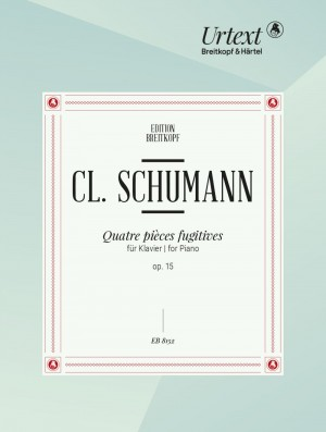 Schumann: Quatre Pieces Fugitives op. 15
