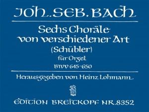 Bach, JS: 6 Schübler-Choräle BWV 645-650