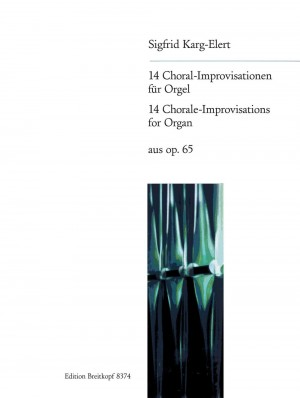 Karg-Elert, S: 14 Chorale Improvisations from Op. 65 op. 65