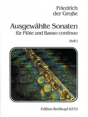 Friedrich der Grosse: Ausgewählte Sonaten, Heft 1