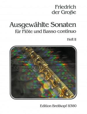 Friedrich der Grosse: Ausgewählte Sonaten, Heft 2