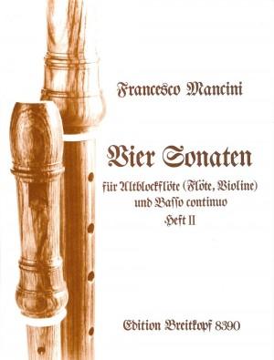 Mancini: Vier Sonaten II D-Dur, f-moll