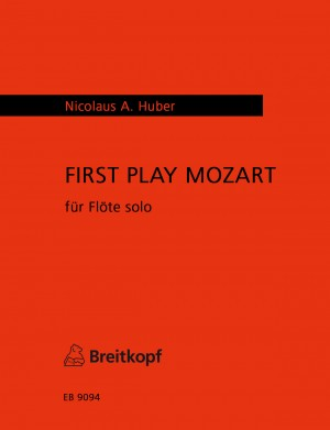Huber: First Play Mozart