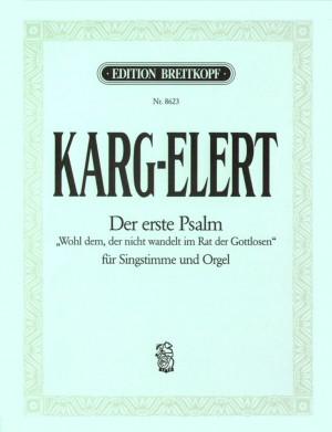 """Karg-Elert: Der 1. Psalm """"Wohl dem, der"""""""