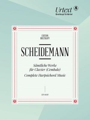 Scheidemann, H: Complete Works for Piano (Harpsichord)
