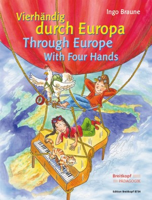 Braune, I: Through Europe with Four Hands