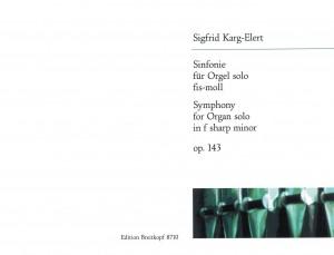 Karg-Elert: Symphonie fis-moll  op. 143