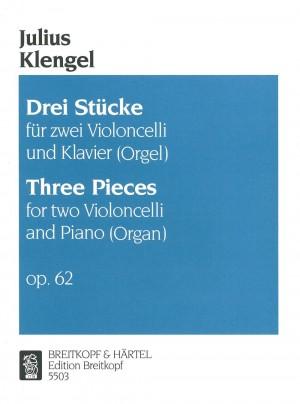 Klengel: Drei Stücke op. 62
