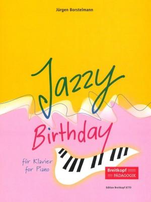 Borstelmann, J: Jazzy Birthday