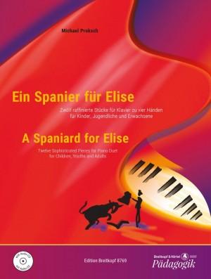 Proksch, M: A Spaniard for Elise