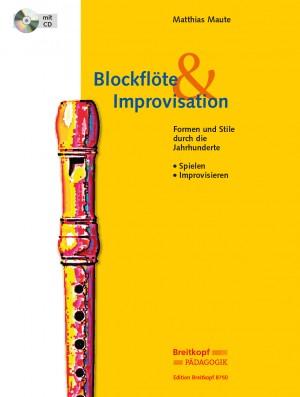 Maute, M: Blockflöte & Improvisation
