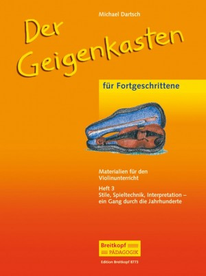 Dartsch, M: Der Geigenkasten  Heft 3