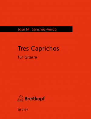 Sanchez-Verdu: Tres  Caprichos