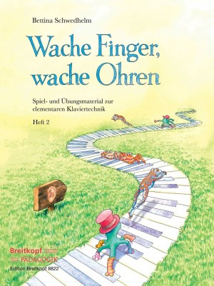 Schwedhelm, Bettina: Wache Finger, wache Ohren Heft 2
