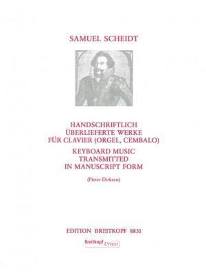 Scheidt: Handschriftlich überlieferte Werke für Clavier