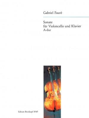 Fauré: Sonate A-dur op.13 Ausgabe f. Violoncello u. Klav.