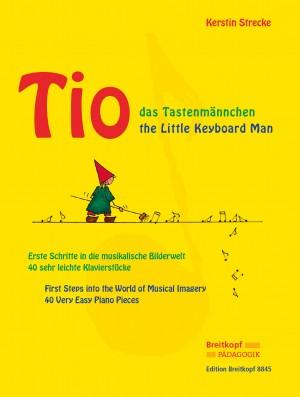 Strecke, Kerstin: Tio das Tastenmännchen/Tio the little Keyboard Man