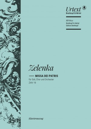 Zelenka, Jan Dismas: Missa dei Patris ZWV 19