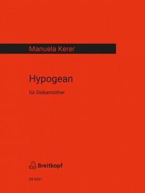 Manuela Kerer: Hypogean