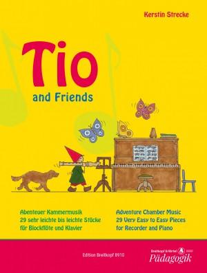 Kerstin Strecke: Tio and Friends