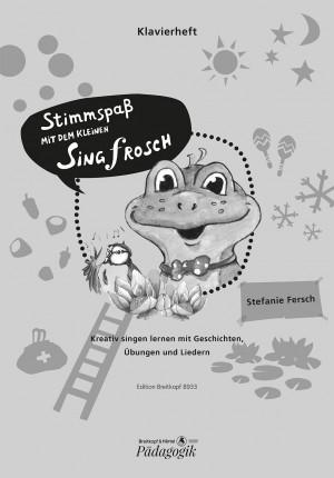 Stefanie Fersch: Stimmspass mit dem kleinen Singfrosch (Piano Accompaniment Part)