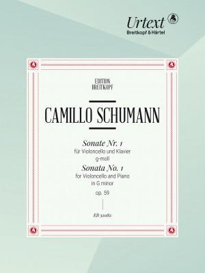 Camillo Schumann: Sonata No. 1 Op. 59 in G minor