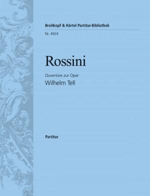 Rossini: Guillaume Tell. Ouvertüre