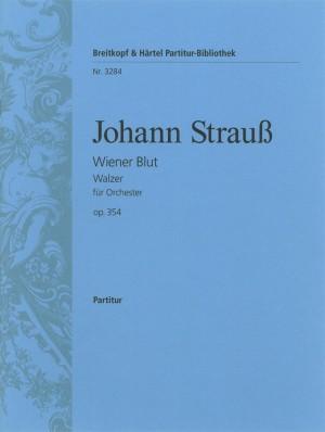 Strauss: Wiener Blut op. 354