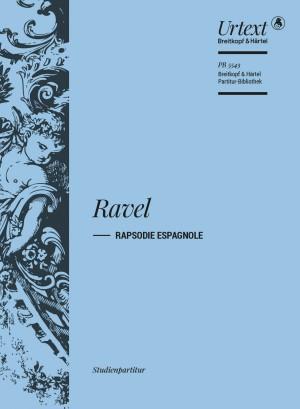 Maurice Ravel: Rapsodie espagnole