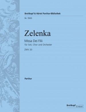 Zelenka, Jan Dismas: Missa Dei Filii  ZWV 20
