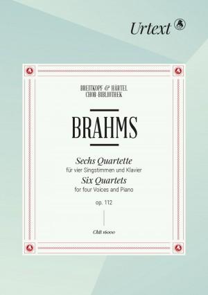 Johannes Brahms: 6 Quartets Op. 112
