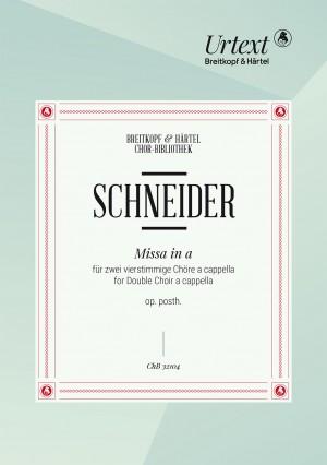 Friedrich Schneider: Missa in a op. posthum