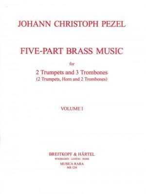 Pezel: Fünfstimmige Bläsermusik- Five-Part Brass Music 1