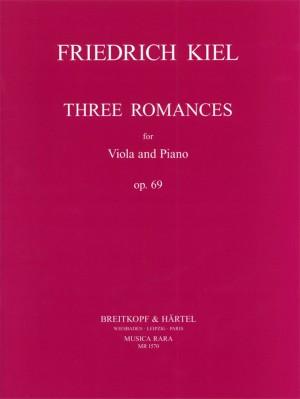 Kiel, F: 3 Romances Op. 69 op. 69