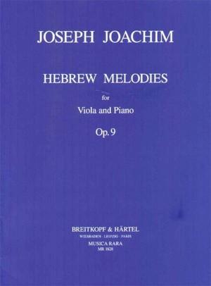 Joachim, J: Hebrew Melodies Op. 9 op. 9