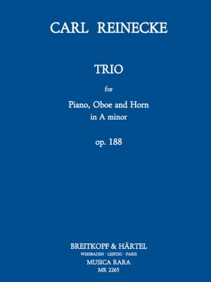 Reinecke: Trio a-moll op. 188