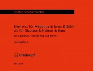 Schleiermacher: Eher was für Madonna & Janet